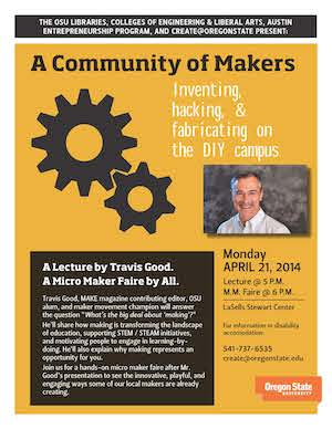 Poster advertising an April 2014 event at Oregon State called A Community of Makers